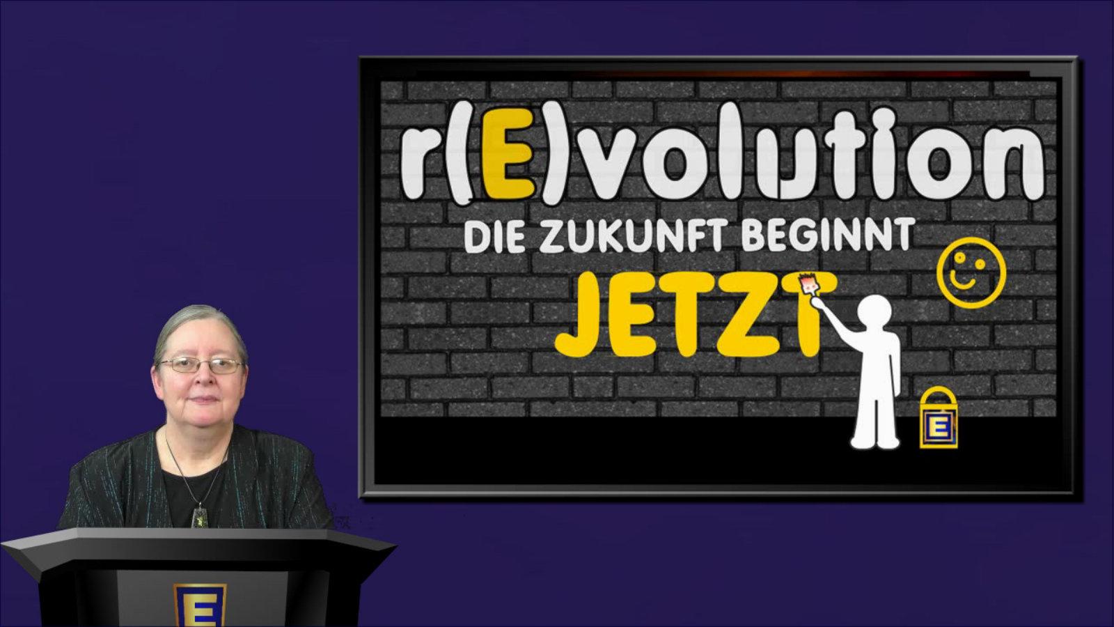 Die r(E)volution: Die Zukunft beginnt JETZT
