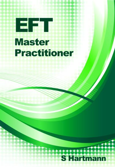 Energy EFT Master Practitioner Manual by Silvia Hartmann